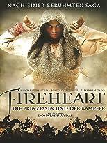 Fireheart - Die Prinzessin und der Kämpfer