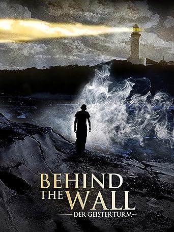 Behind the Wall: Der Geisterturm