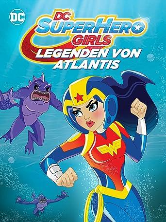 DC Super Hero Girls: Legenden von Atlantis