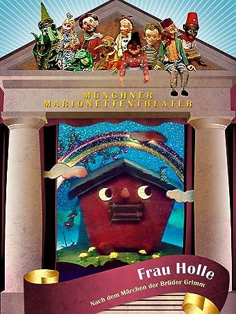 Münchner Marionetten Theater - Frau Holle