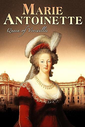 Marie Antoinette: Queen of Versailles [OV]