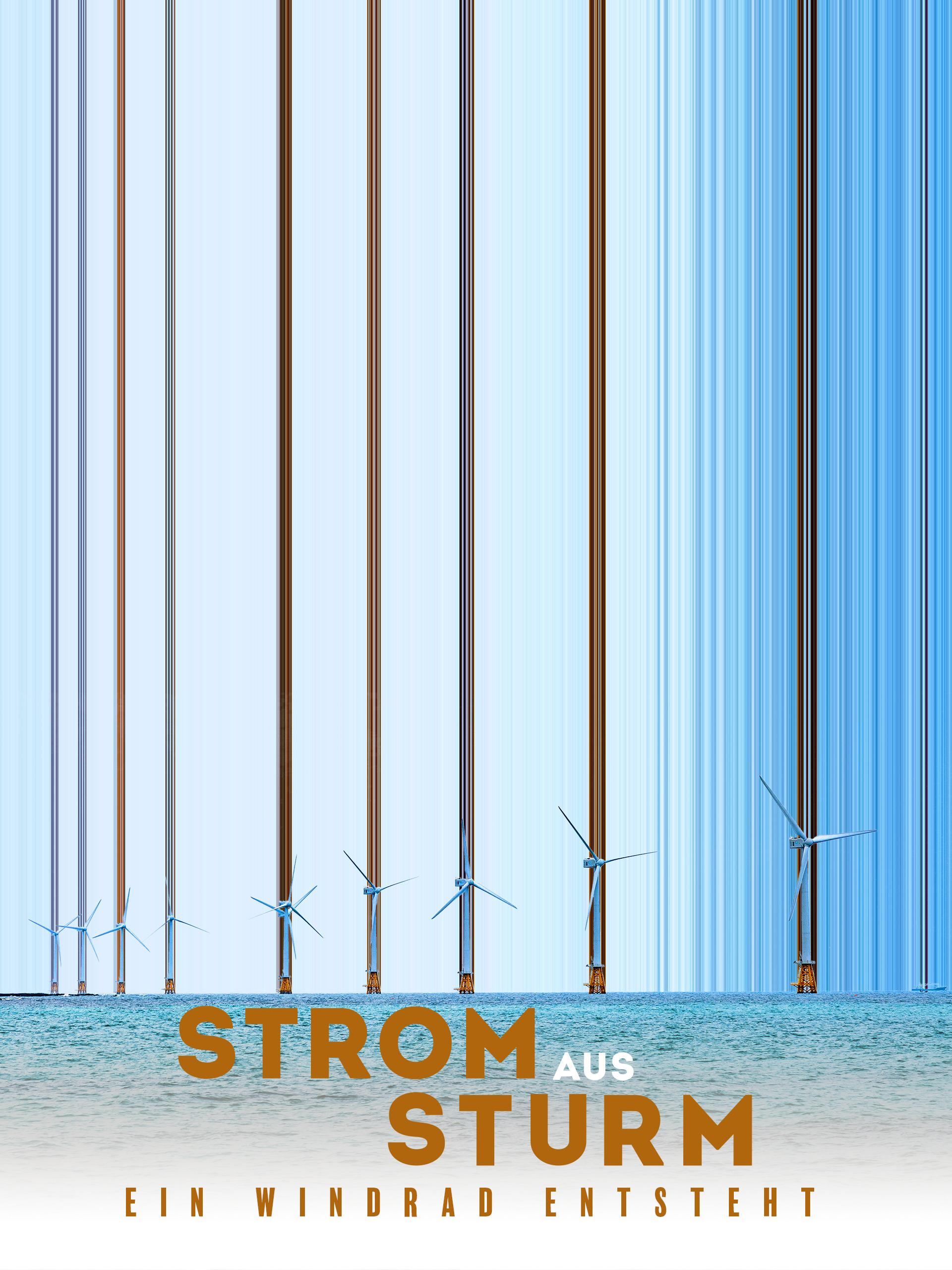 Strom aus Sturm - Ein Windrad entsteht