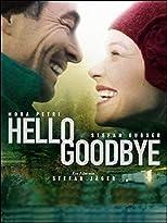 Hello Goodbye - Entscheidung aus Liebe