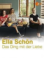Ella Schön - Das Ding mit der Liebe