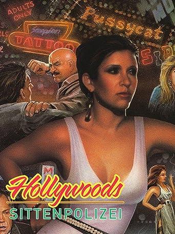 Hollywoods Sittenpolizei
