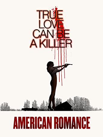 American Romance: True Love can be a Killer