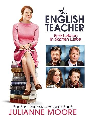 The English Teacher: Eine Lektion in Sachen Liebe