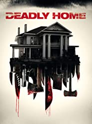 Deadly Home