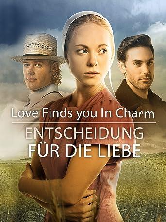 Die Liebe wird dich finden in Charm