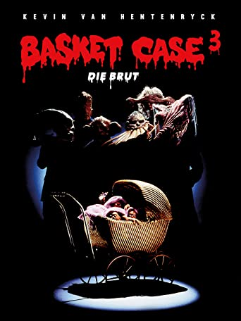 Basket Case 3: Die Brut