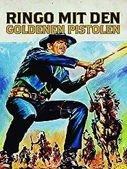 Ringo mit den goldenen Pistolen