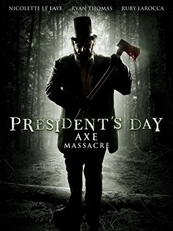 President's Day - Axe Massacre