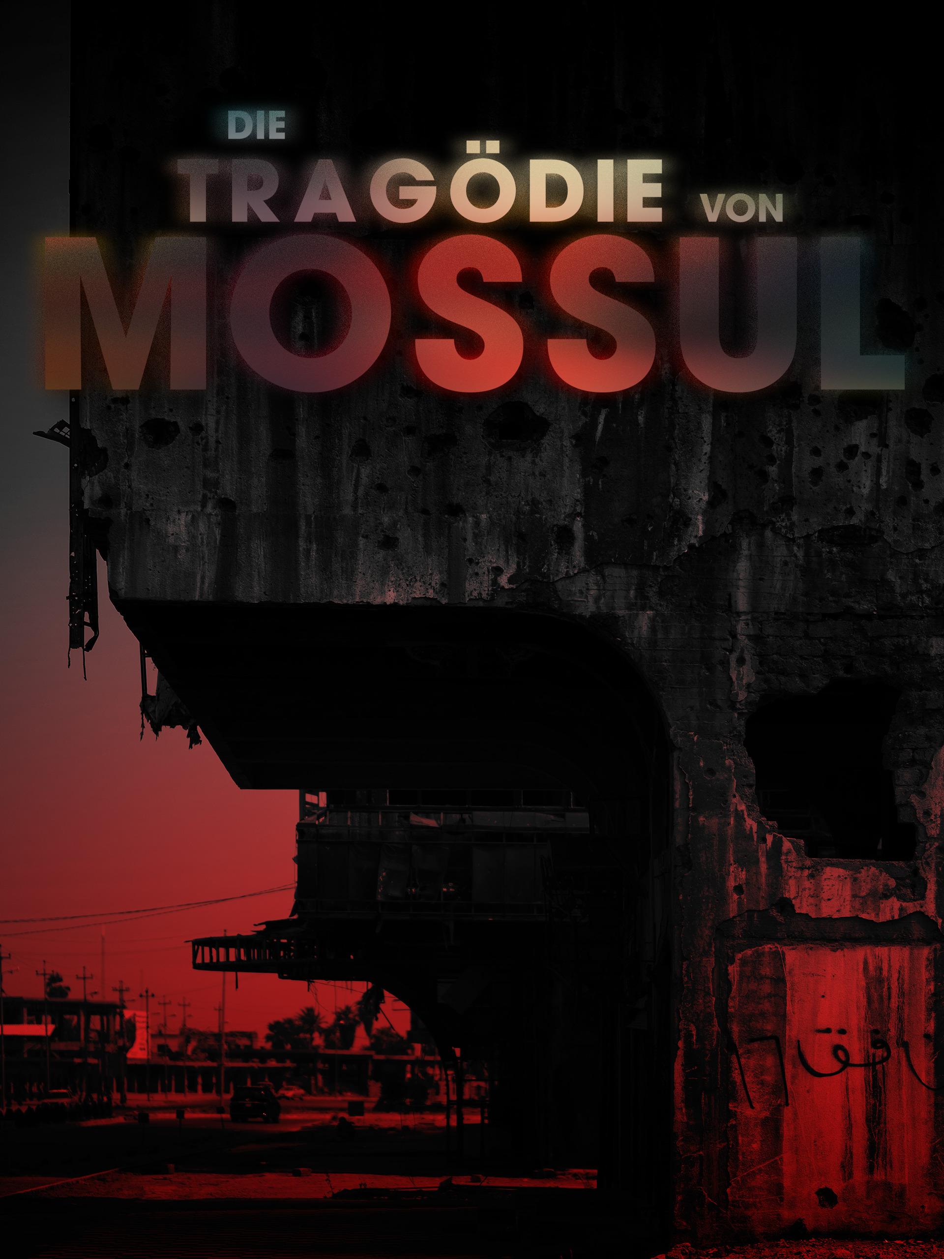 Die Tragödie von Mossul