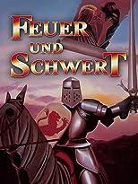 Feuer und Schwert: Die Legende Von Tristan & Isolde