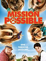 Mission Possible - Eine tierische Mission!