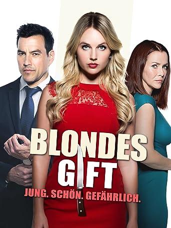 Blondes Gift: Jung. Schön. Gefährlich.