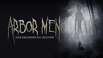 Arbor Men - Eine dämonische Legende
