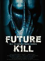Future Kill - Die Herausforderung
