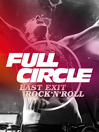 Full Circle: Last Exit Rock'n'Roll