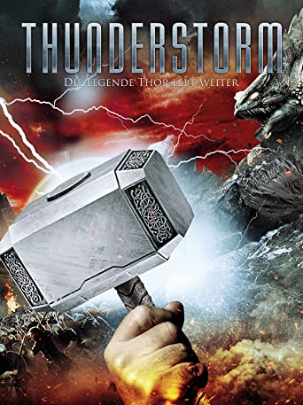 Thunderstorm - Die Legende Thor lebt weiter