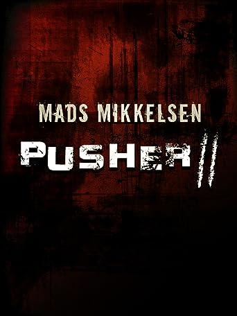 Pusher II: Respect
