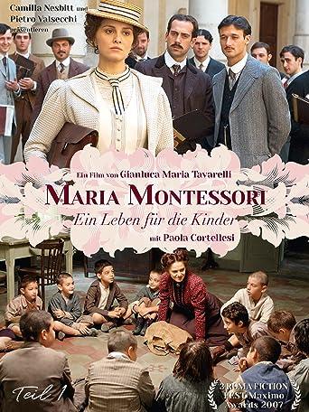 Maria Montessori Teil 1