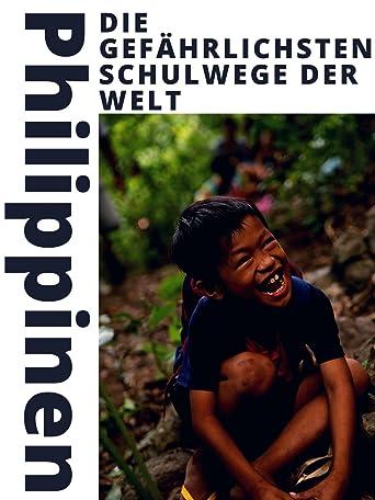 Die gefährlichsten Schulwege der Welt - Philippinen