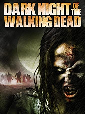 Dark Night of the Walking Dead