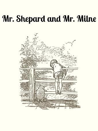Mr. Shepard and Mr. Milne [OV/OmU]