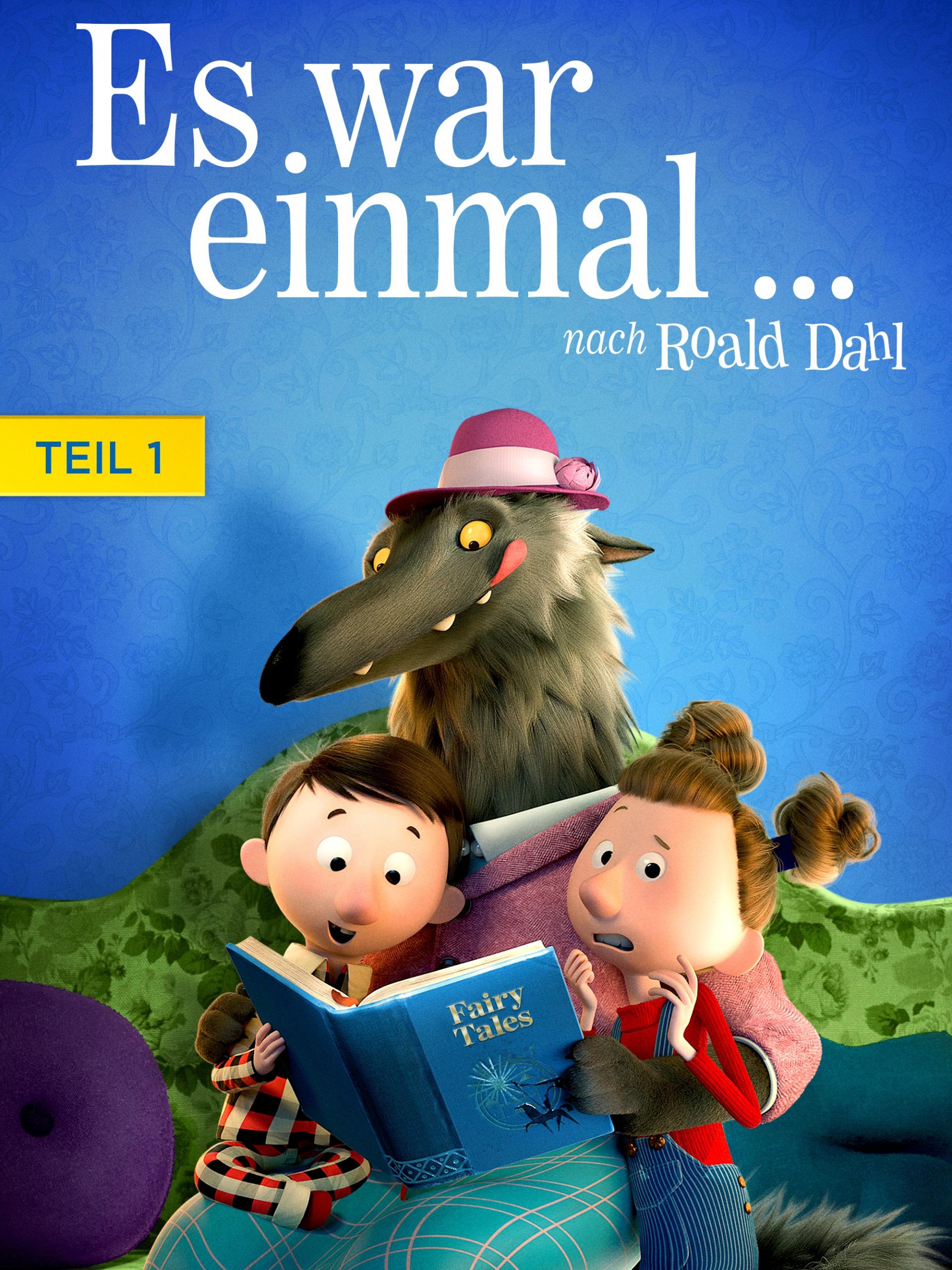 Es war einmal... nach Roald Dahl