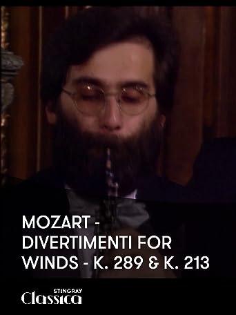 Mozart - Divertimenti für Bläser- K. 289 and K. 213