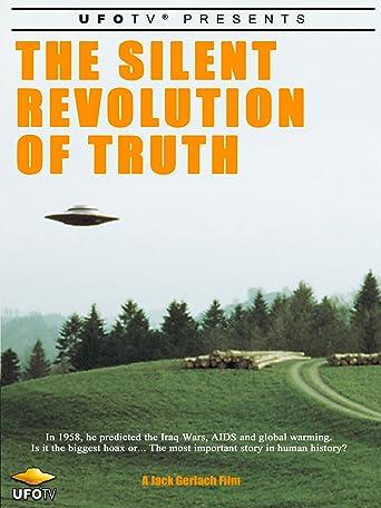 UFOTV Presents: The Silent Revolution of Truth [OV]