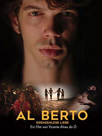 Al Berto: Grenzenlose Liebe [OmU]