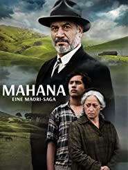 Mahana - Eine Maori-Saga
