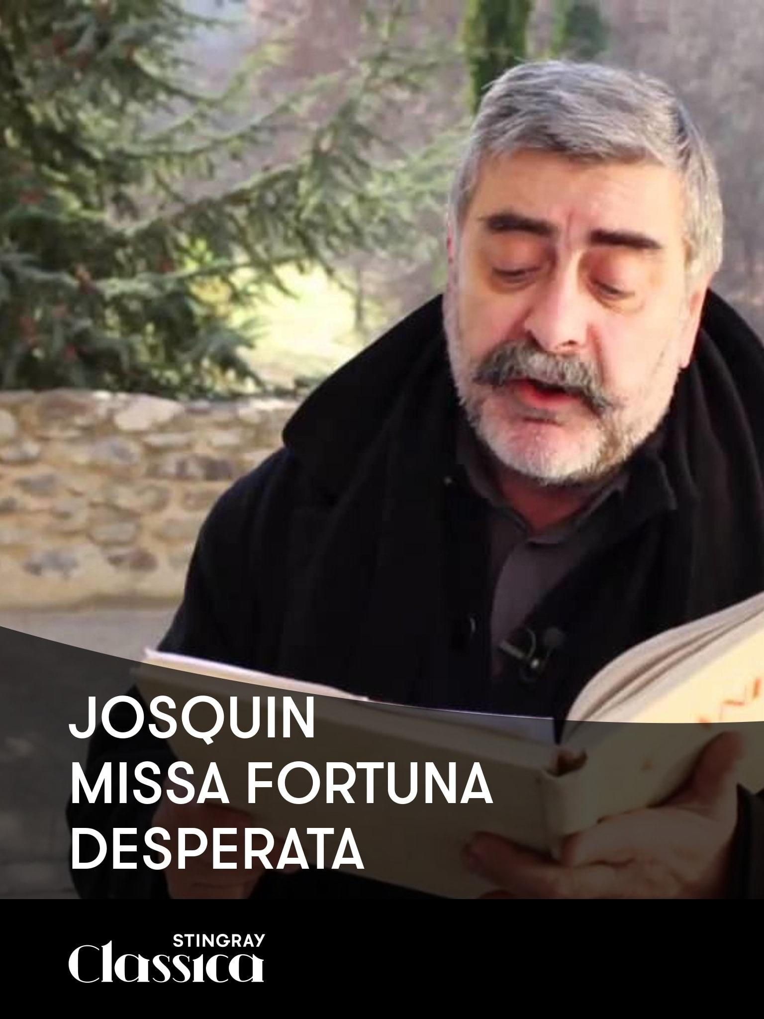 Josquin - Missa fortuna desperata