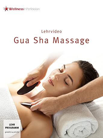 Gua Sha Massage (Lehrvideo)