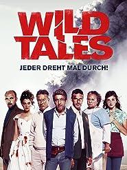 Wild Tales - Jeder dreht mal durch!
