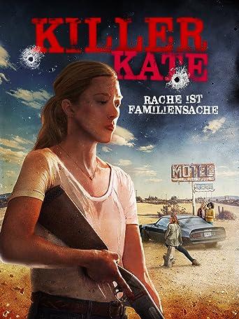 Killer Kate - Rache ist Familiensache