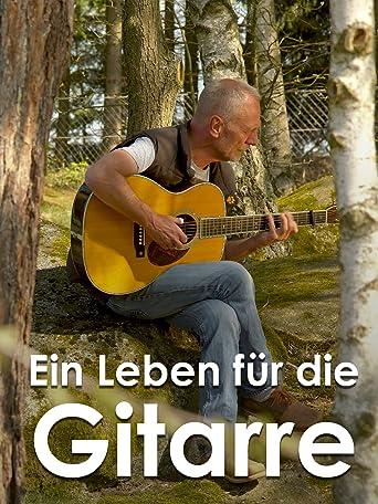 Ein Leben für die Gitarre