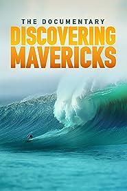 Discovering Mavericks [OV]