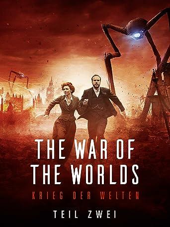 The War of the Worlds - Krieg der Welten, Teil 2