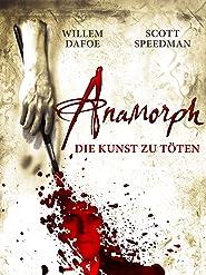 Anamorph - Die Kunst zu töten