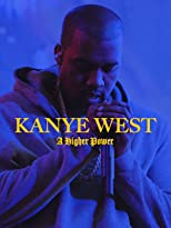 Kanye West: A Higher Power