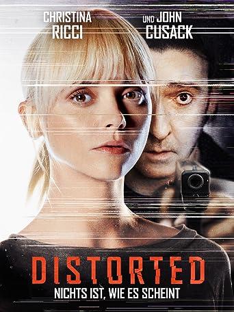 Distorted - Nichts ist, wie es scheint