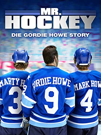 Mr. Hockey - Die Gordon Howe Story
