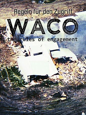 Waco: Regeln für den Zugriff
