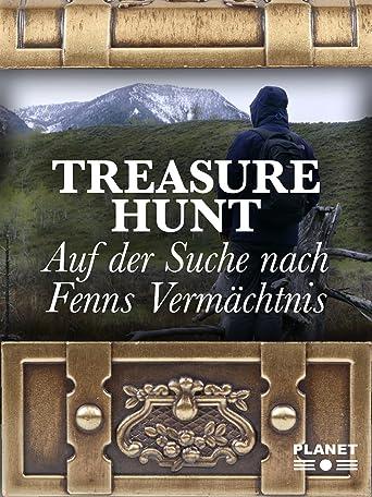 Treasure Hunt - Auf der Suche nach Fenns Vermächtnis