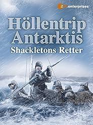 Höllentrip Antarktis - Shackletons Retter