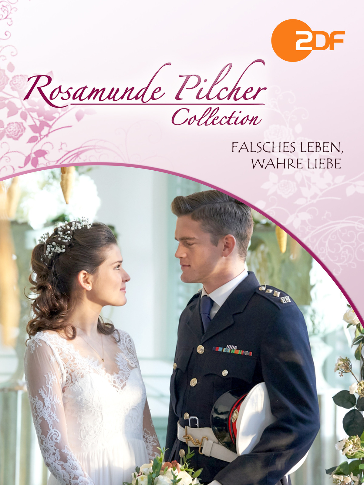 Rosamunde Pilcher - Falsches Leben, wahre Liebe