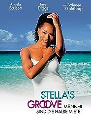Stella's Groove - Männer sind die halbe Miete